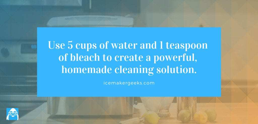 Use 5 cups of water and 1 teaspoon of bleach to create a powerful homemade cleaning solution.