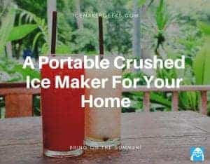Best Portable Crushed Ice Maker