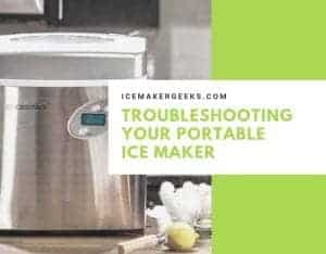Troubleshooting Your Portable Ice Maker
